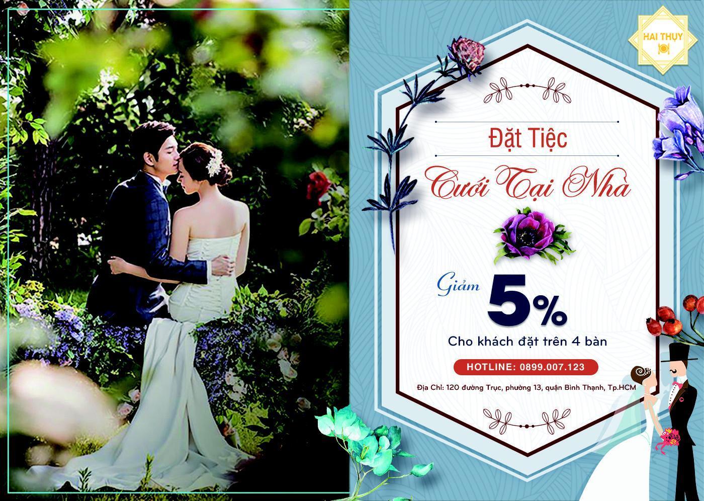 99% sự hoàn hảo bạn có được với dịch vụ đặt tiệc cưới tại nhà Hai Thụy, bạn có tin?